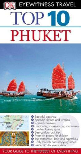 DK Eyewitness Top 10 Travel Guide: Phuket ( 9781405368483 )