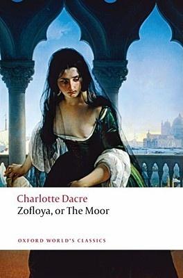 Dacre: Zofloya Or The Moor