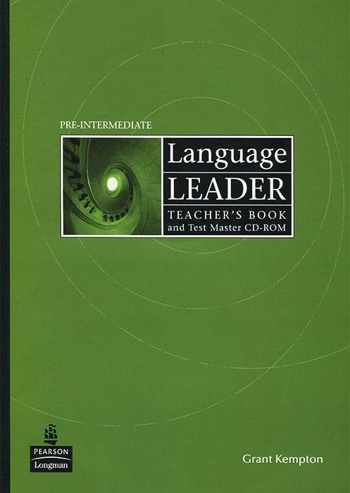 Language Leader: Pre-Intermediate: Teacher's Book and Test Master (+ CD-ROM)