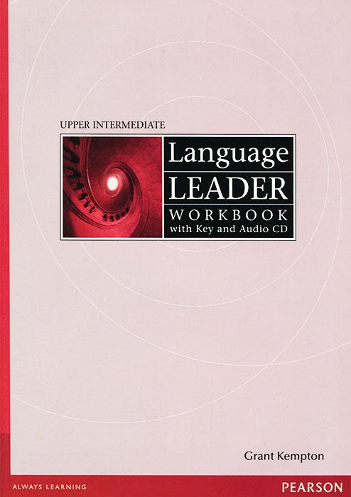 Language Leader: Upper Intermediate: Workbook with Key (+ CD-ROM)