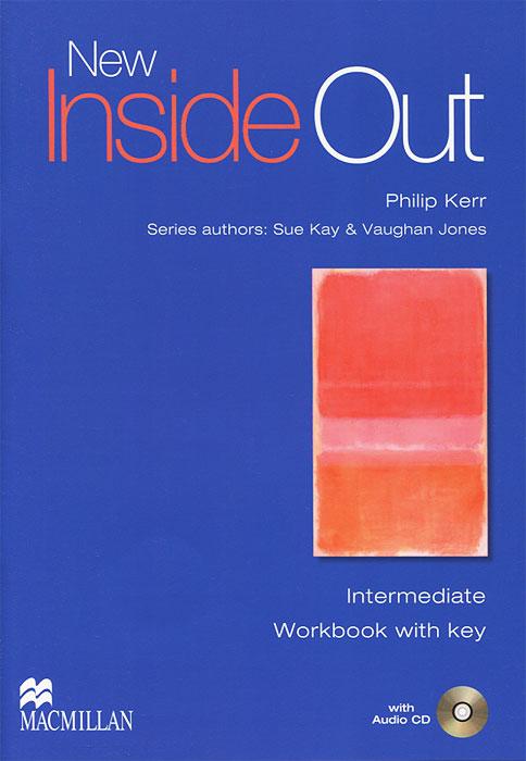 New Inside Out: Intermediate: Workbook with Key (+ CD-ROM)