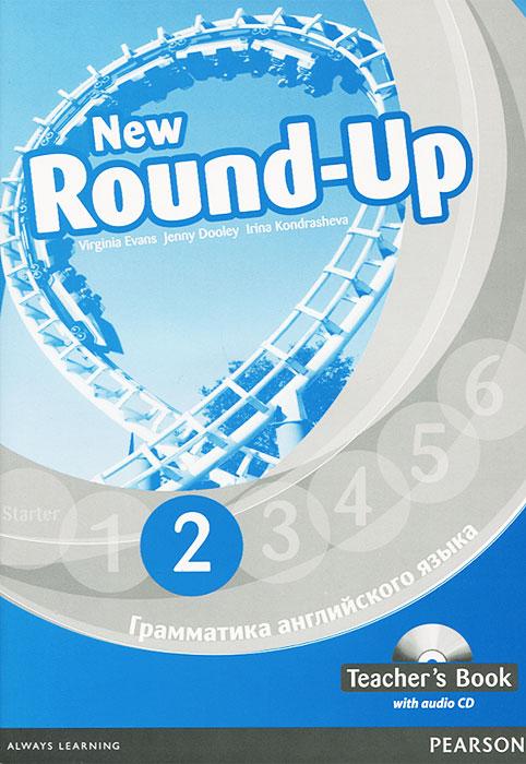 New Round-Up 2: Teacher's Book (+ CD-ROM)