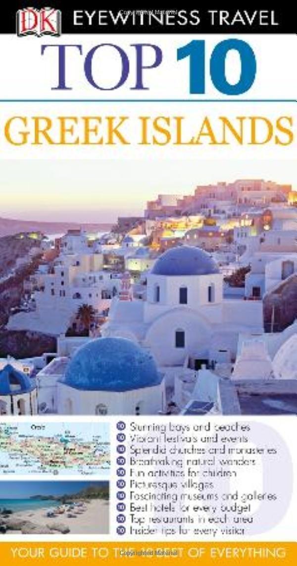 DK Eyewitness Top 10 Travel Guide: Greek Islands ( 9781405348171 )