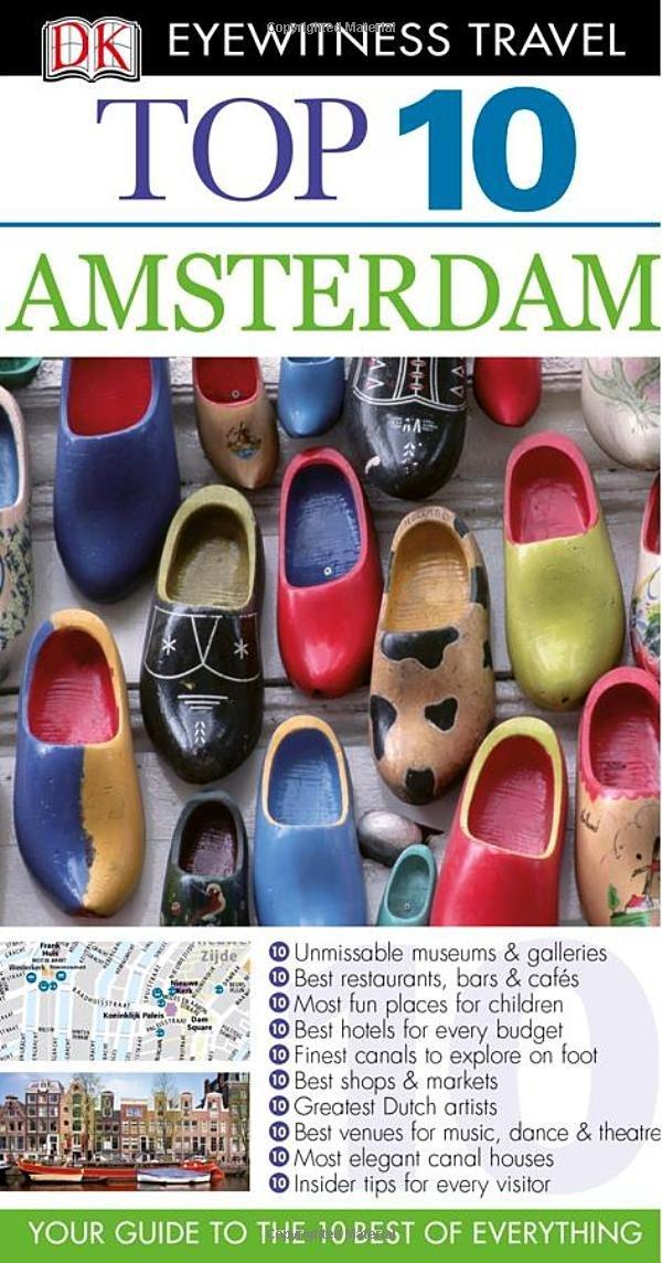 DK Eyewitness Top 10 Travel Guide: Amsterdam ( 9781405358217 )