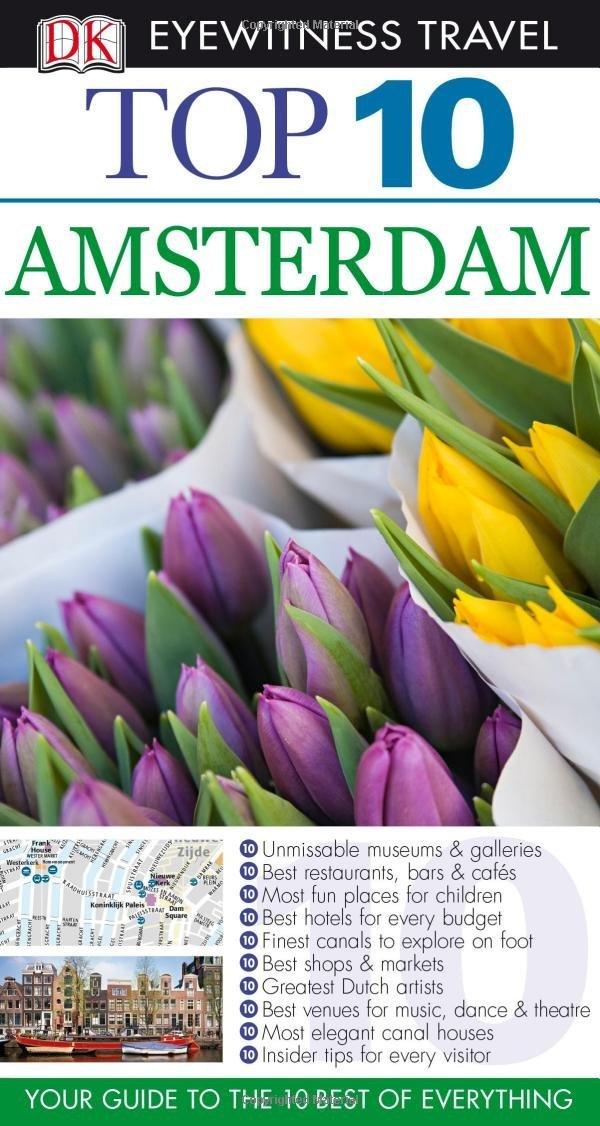 DK Eyewitness Top 10 Travel Guide: Amsterdam ( 9781409387800 )