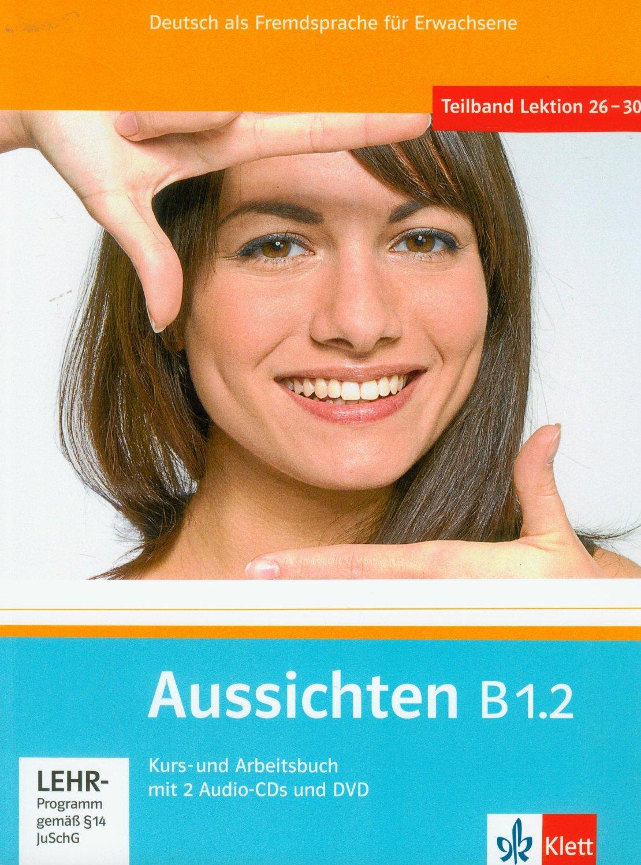 Kurs- und Arbeitsbuch, m. 2 Audio-CDs u. DVD