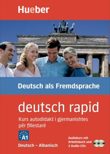 deutsch rapid, Deutsch-Albanisch, 2 Audio-CDs u. Arbeitsbuch