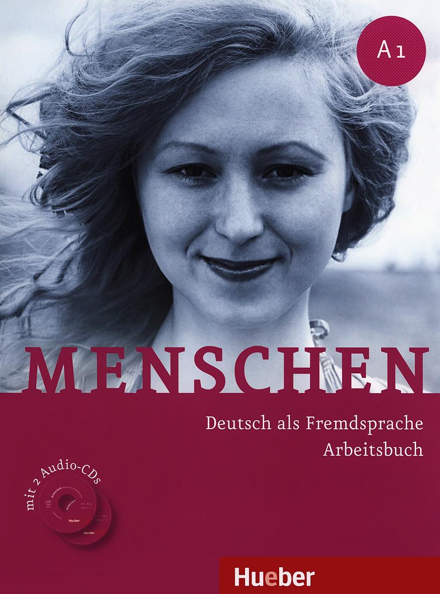 Menschen: Deutsch als fremdsprache arbeitsbuch: A1 (+ 2 CD)