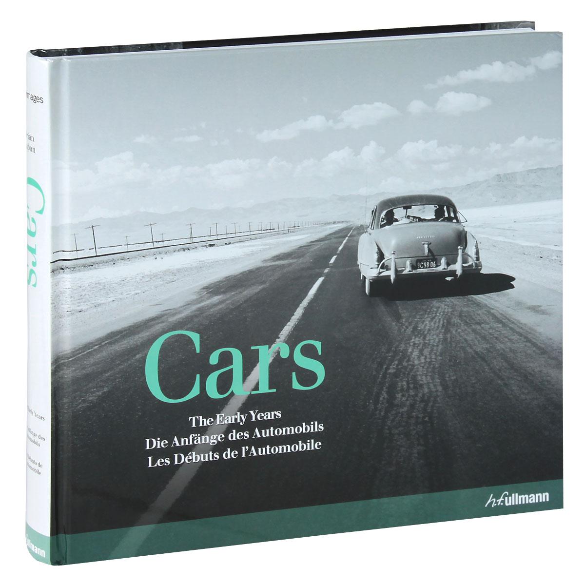 Cars: The Early Years / Die Anfange des Automobils / Les debuts de lAutomobile