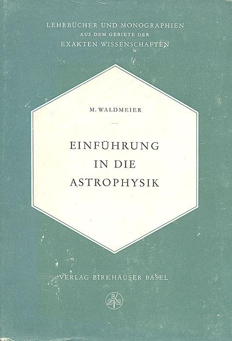 Einfuhrung in die Astrophysik