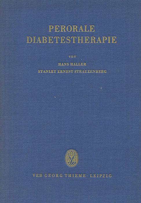 Perorale Diabetestherapie unter besonderer Berucksichtigung der Sulfonylharnstoffe