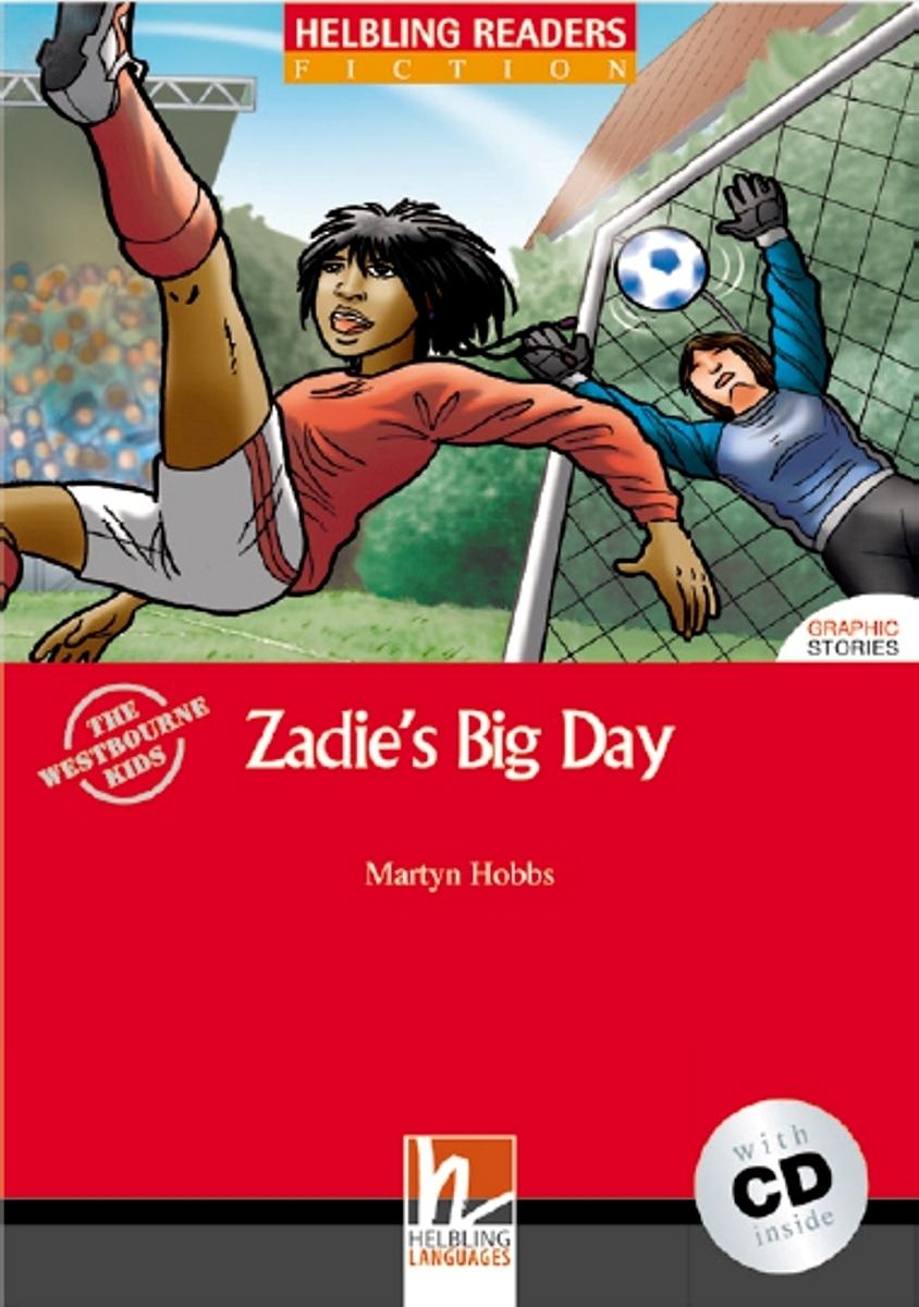 Zadie`s Big Day + CD (Level 1) by Martyn Hobbs
