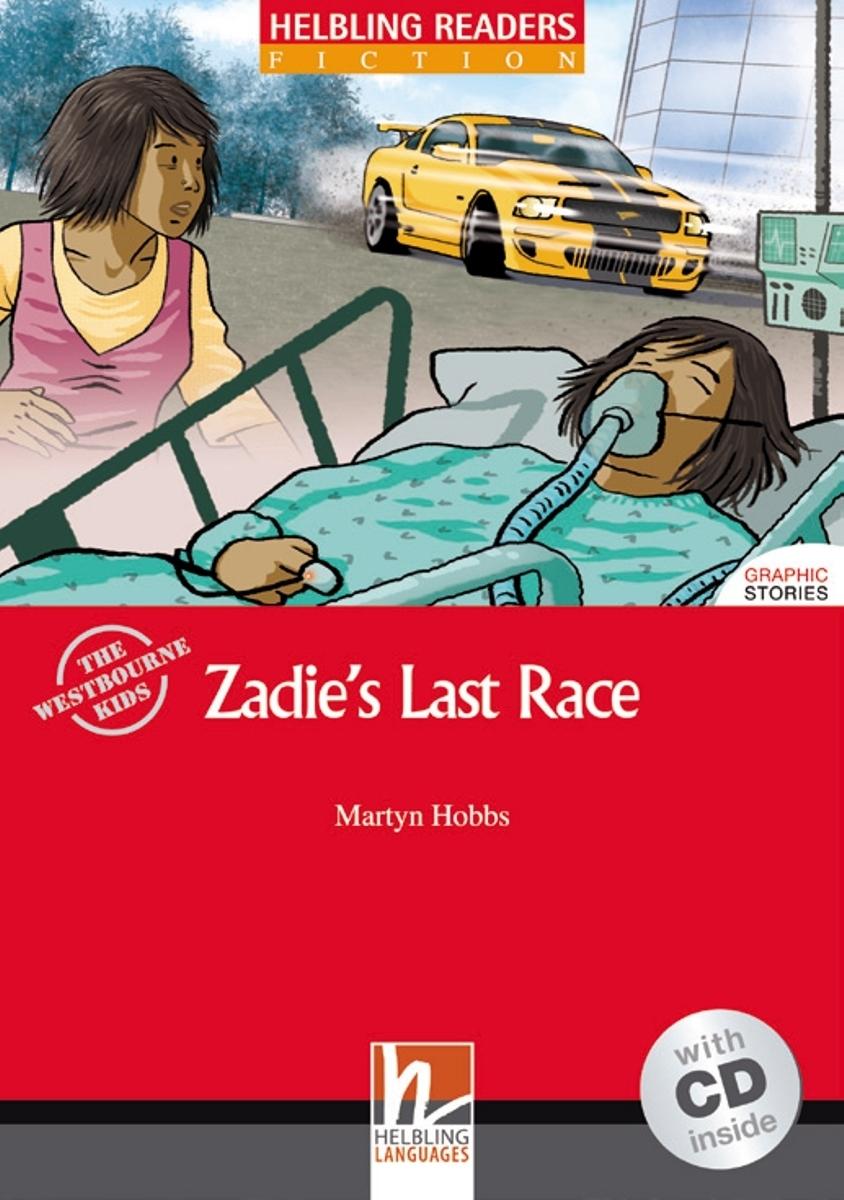 Zadie's Last Race + CD (Level 3) by Martyn Hobbs