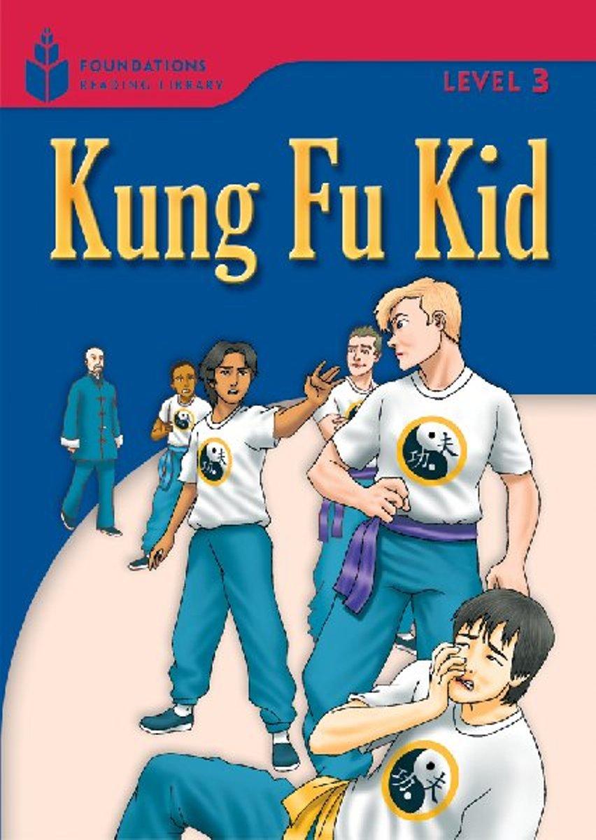 Foundation Readers 3.2: Kung Fu Kid