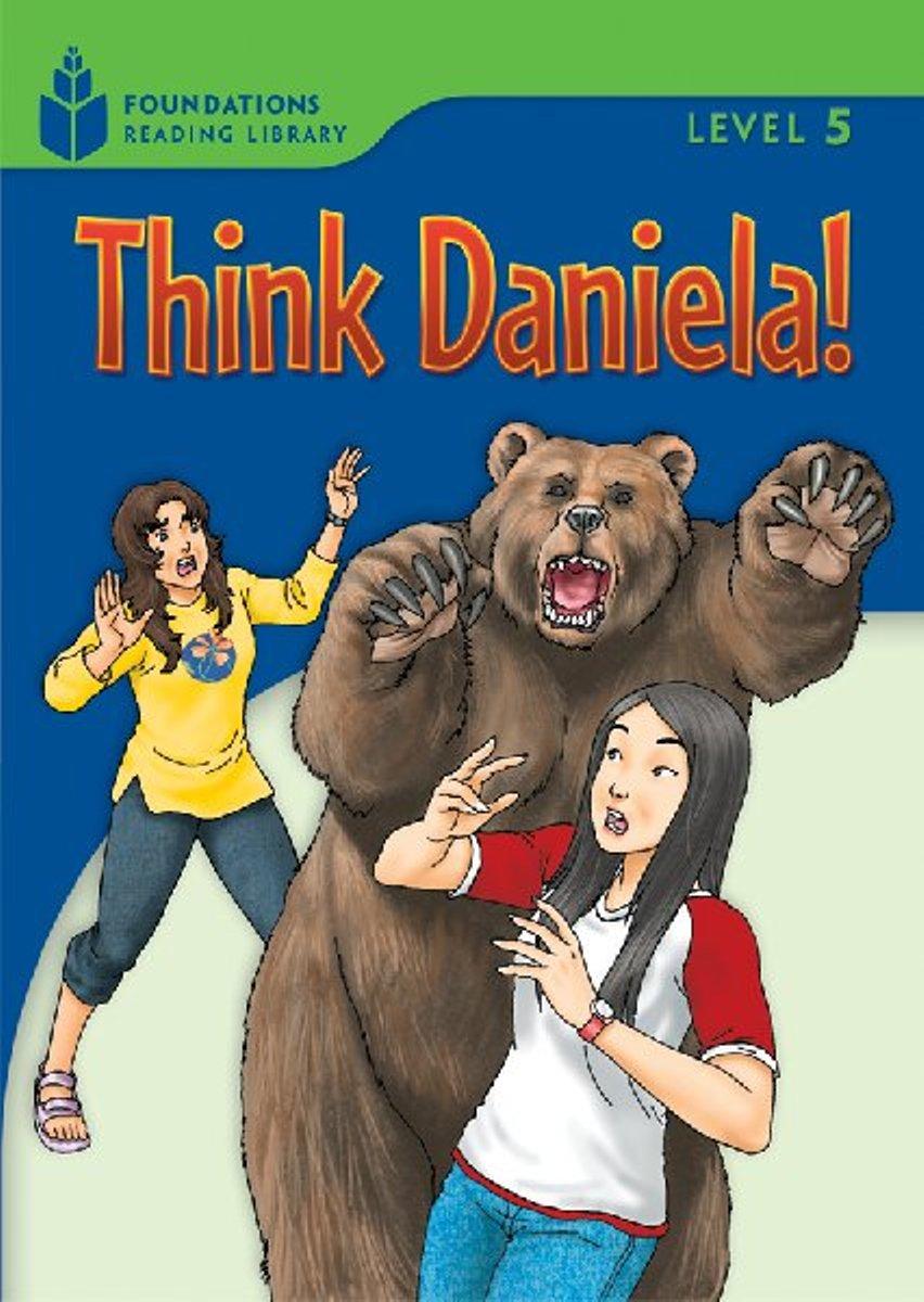 Foundation Readers 5.5: Think Daniela