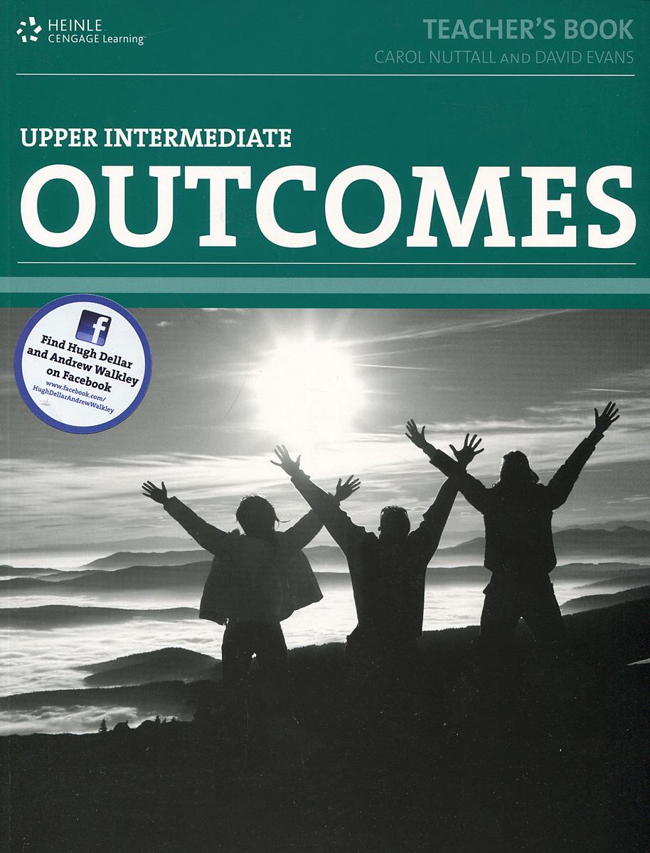 Outcomes: Upper-Intermediate: Teacher's Book