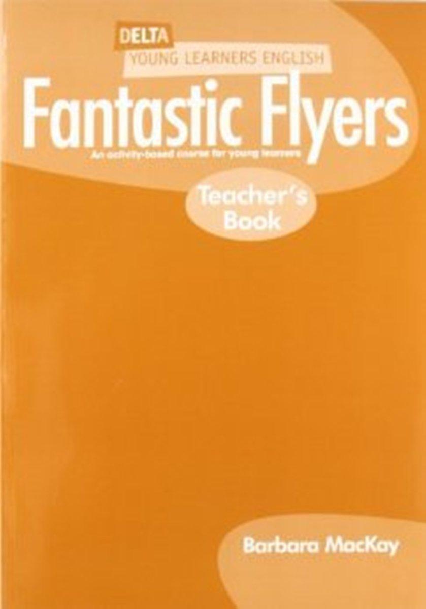 DELTA Fantastic Flyers: Teacher's Book