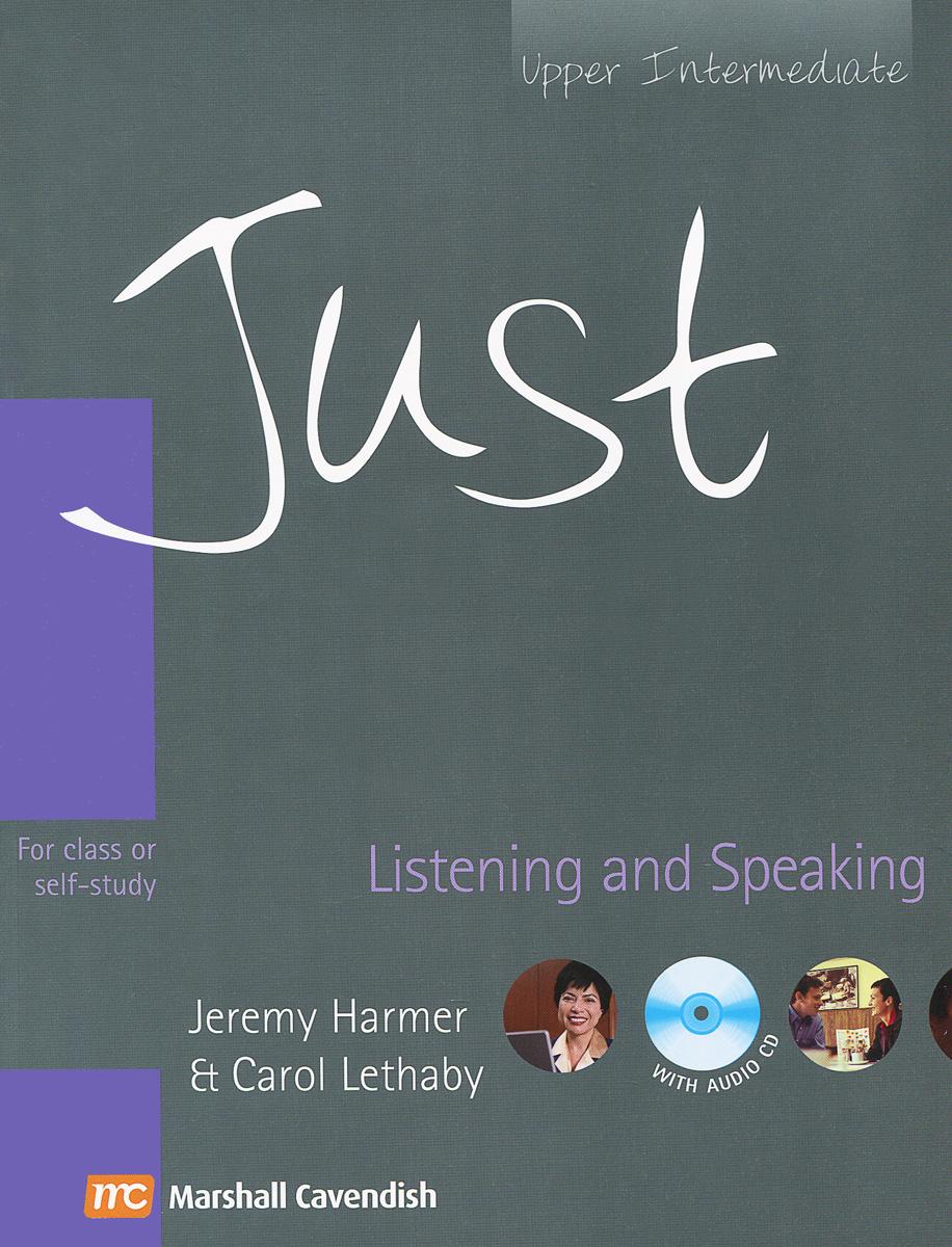 Just: Listening And Speaking: Upper Intermediate (+ CD)