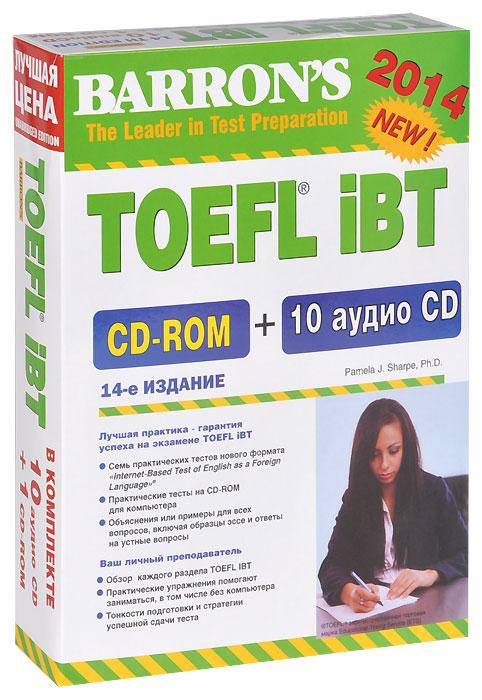 BARRONS. TOEFL IBT. 10 aудио CD+1CD-ROM. 14-е издание.
