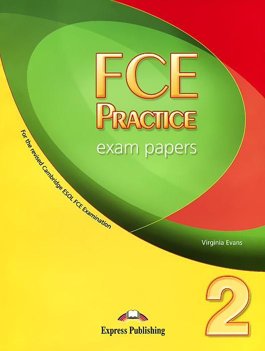 FCE Practice Exam Papers 2