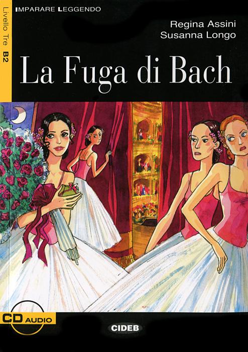 La Fuga di Bach (+ CD)