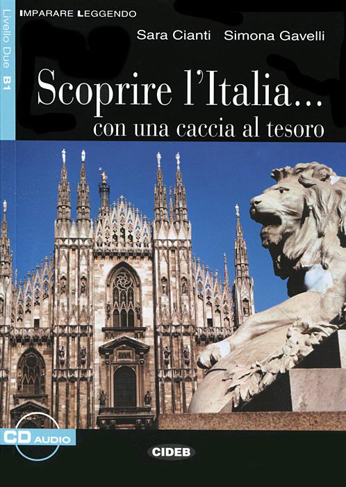 Scoprire l'Italia... Con una caccia al tesoro (+ CD)