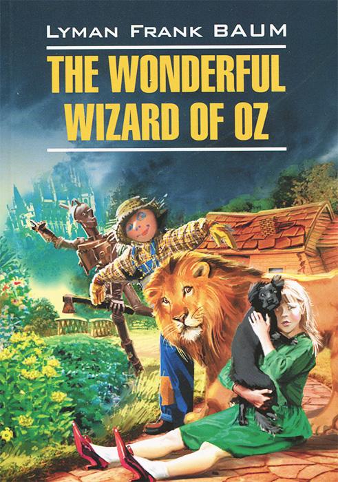 The Wonderful Wizard of Oz / ��������� �� ������ ��