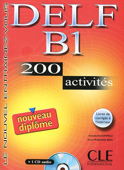 Delf B1 200 Activities (+ CD)