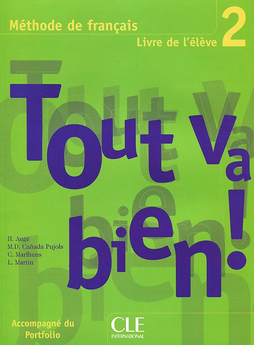 Tout Va Bien! Level 2: Textbook with Portfolio