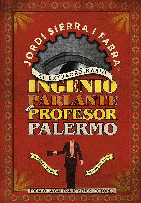 El Extraordinario Ingenio Parlante del Profesor Palermo12296407A principios del siglo XX un huerfano asiste a un espectaculo impresionante: un mago ventriloco hace hablar y moverse a un muneco metalico. Pero el nino sospecha que con la magia no hay suficiente para explicar este espectaculo extraordinario. Y asi, entrando en contacto con el Profesor Palermo, el mago, vivira la mejor ave ntura que un nino se puede imaginar: ser espectador provilegiado de la historia de un siglo entero. Pero tendra que pagar un precio muy alto.