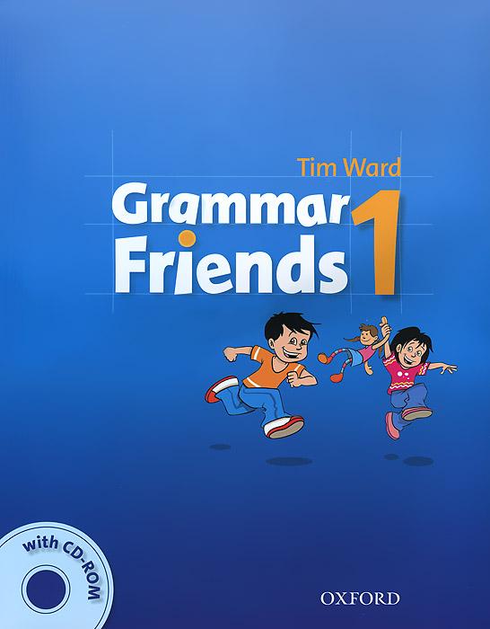 Grammar Friends 1 (+ CD-ROM)