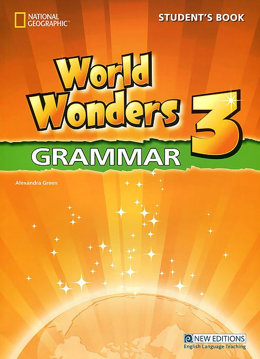 World Wonders 3: Grammar: Student's Book