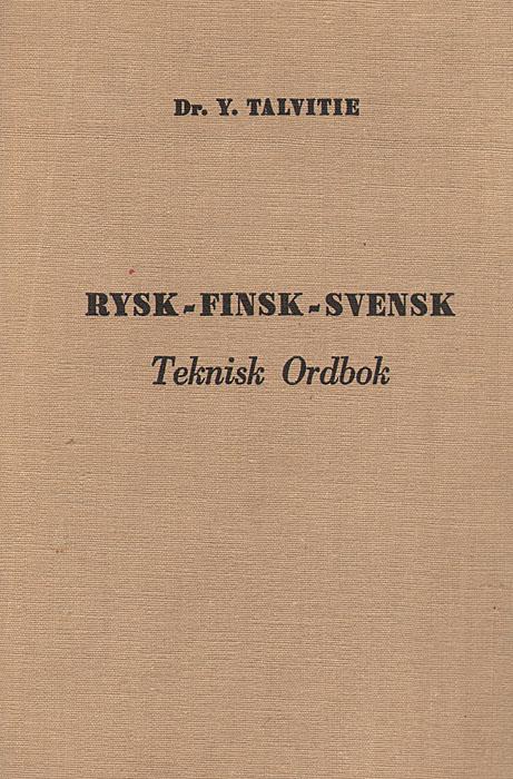 Rysk-finsk-svensk teknisk ordbok / ������-������-�������� ����������� �������