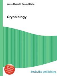 Cryobiology, Jesse Russel