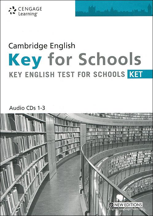 Cambridge English for Schools: Key English Test (аудиокурс на 3 CD)