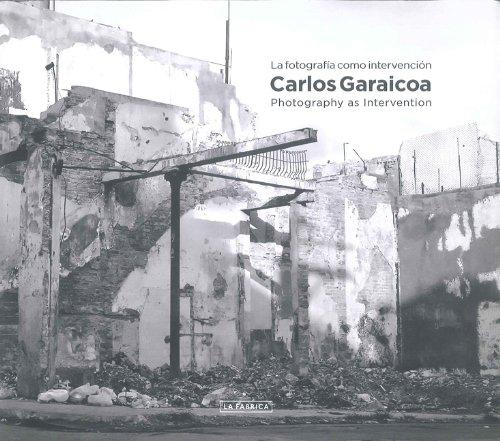 Carlos Garaicoa: Photography as Intervention