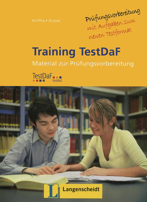 Training Testdaf: Material zur Prufungsvorbereitung (+ 2 CD)