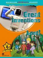 Macmillan Children's Readers Level 6 Inventions/ Lost