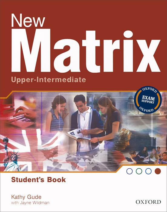 New Matrix Upper-intermediate: Student's Book