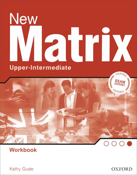 New Matrix Upper-intermediate: Workbook