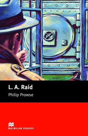 Macmillan Readers Beginner L. A. Raid