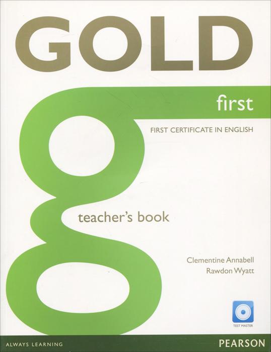 Gold First: Teacher's Book (+ CD-ROM)