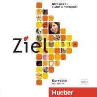 Ziel B1+: Kursbuch: Lektion 1-8 (аудиокурс на 2 CD)