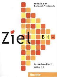 Ziel B1 plus, Lehrerhandbuch