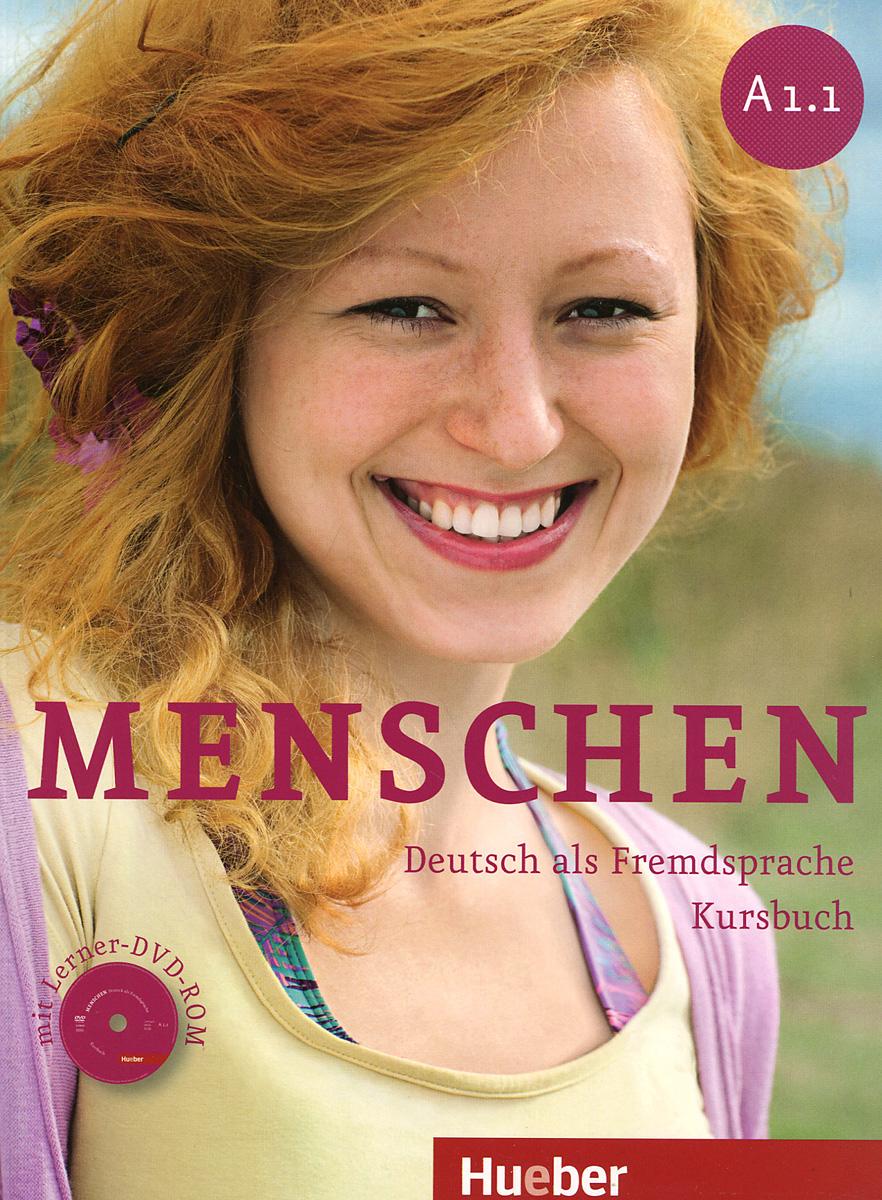 Menschen: Deutsch als fremdsprache kursbuch: A 1.1 (+ DVD-ROM)