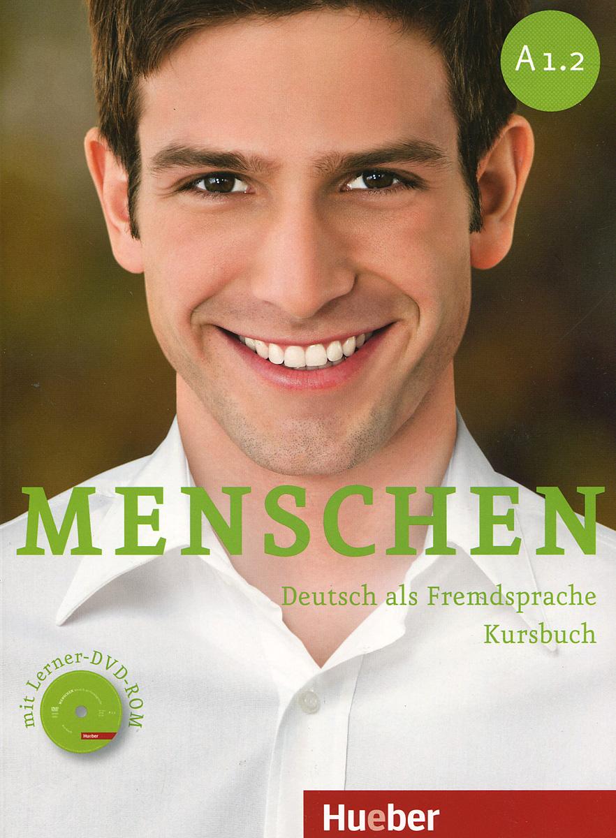 Menschen Sechsbandige Ausgabe: Kursbuch (+ DVD-ROM)