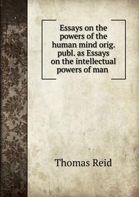 thomas reid essays on the intellectual powers