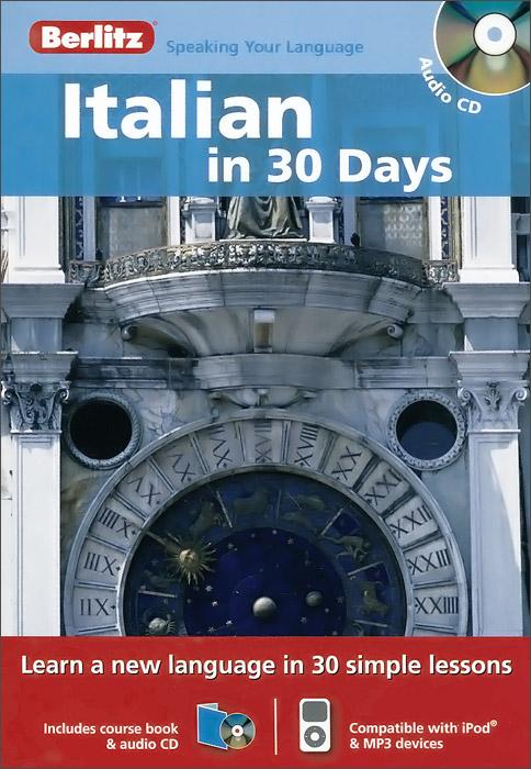Italian in 30 Days (+ CD)