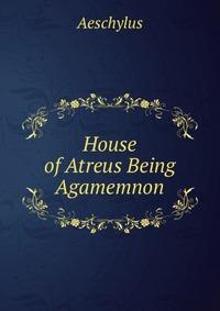 the house of atreus essay