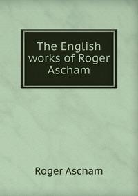 roger ascham s schoolmaster